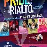 pride at the rialto rupauls drag race